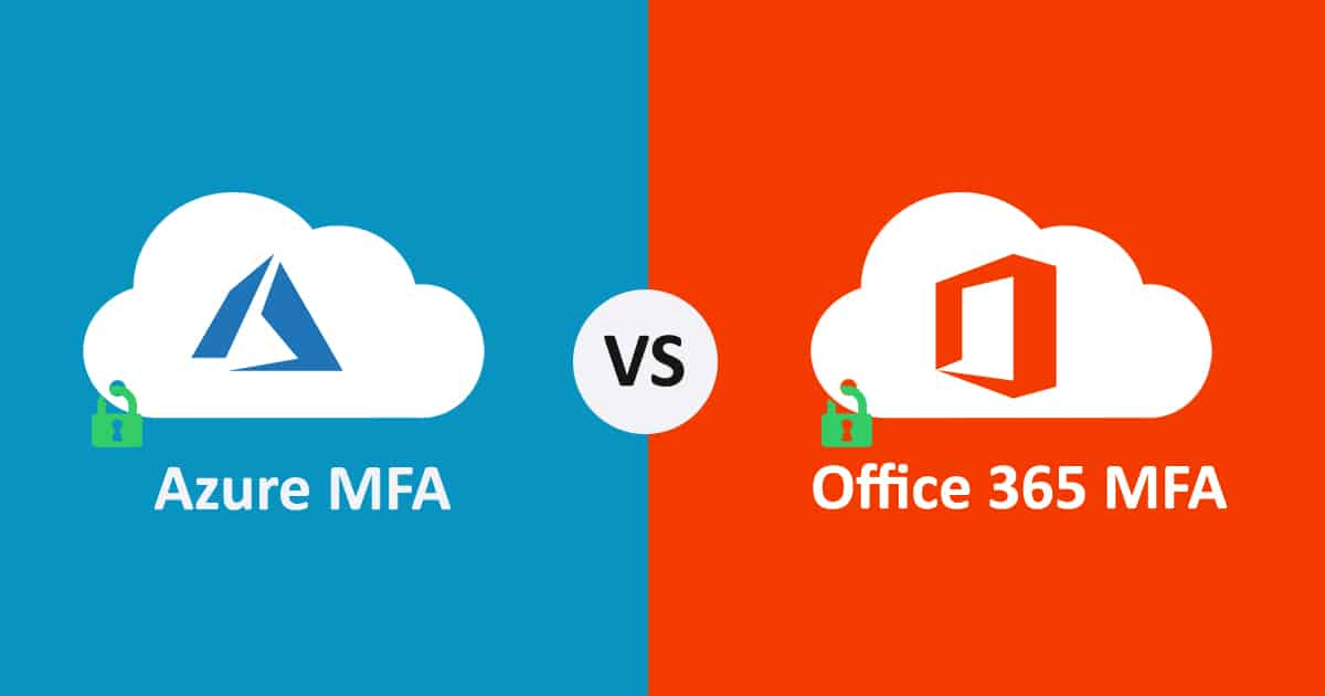 Office-365-MFA-vs-Azure-MFA-1